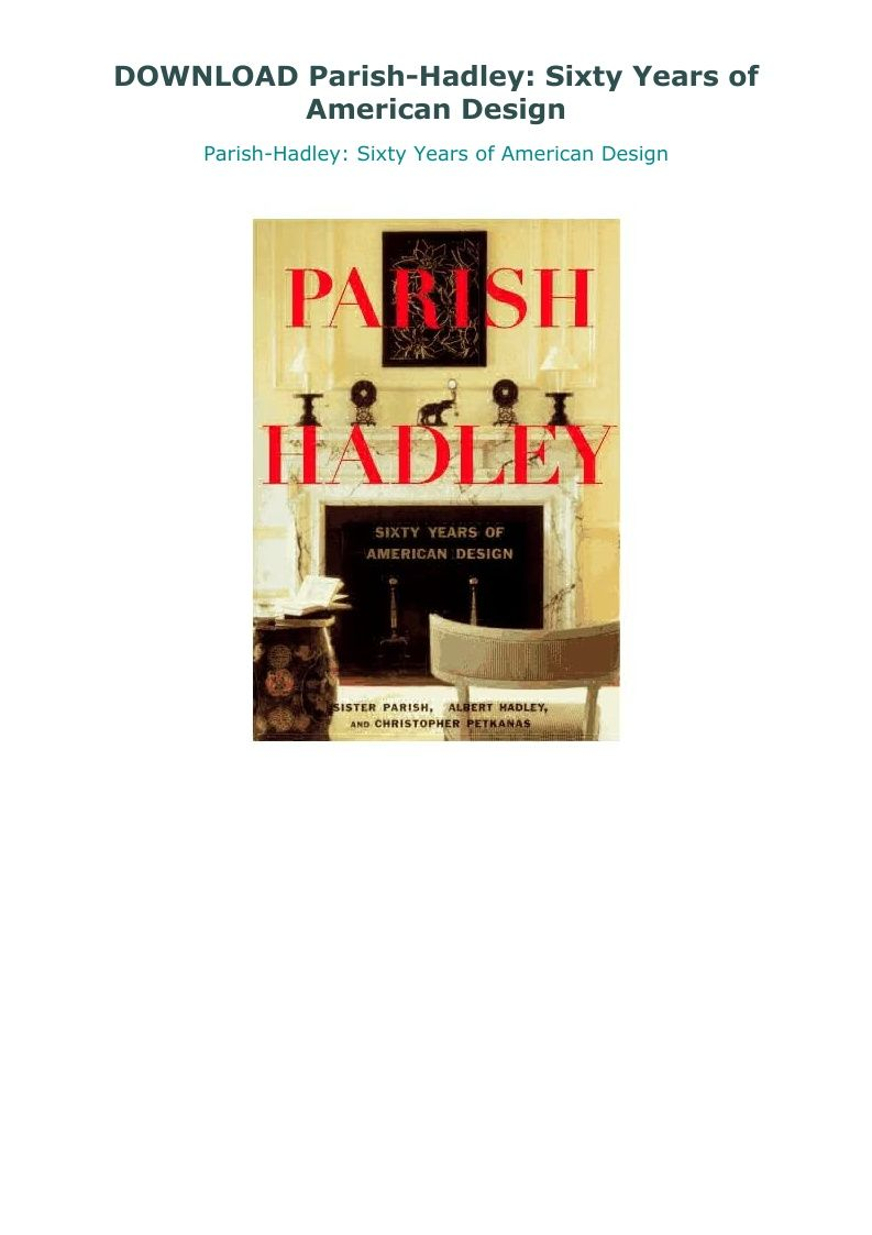 Download Parish Hadley Sixty Years Of American Design American Design Parish Sixties