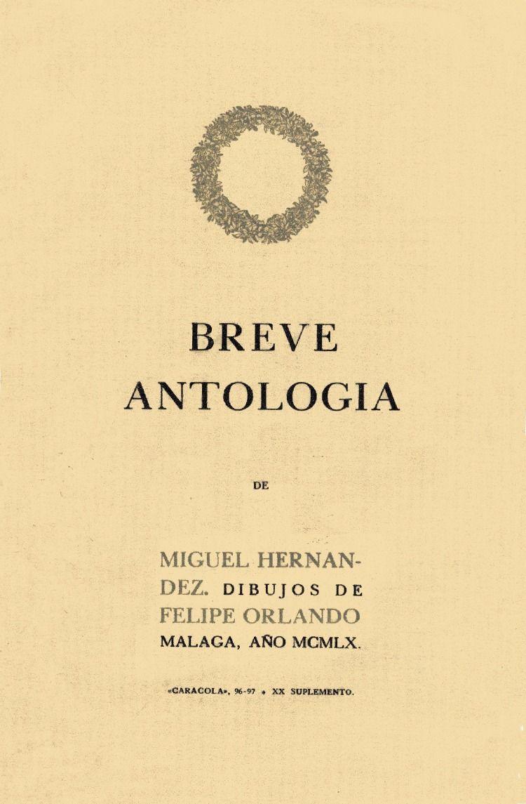 Breve Antologia De Miguel Hernandez 1960 Antologia Miguelitos