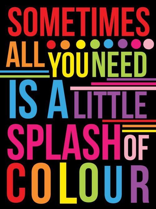 Afbeeldingsresultaat voor bright color art quote