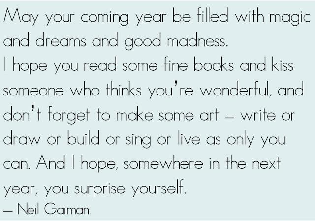 Lovely quotation. Neil Gaiman. | Words. Think. Live. | Pinterest ...