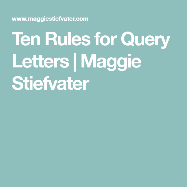 Ten Rules For Query Letters
