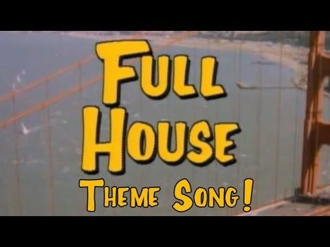 Full House Theme Song A Capella