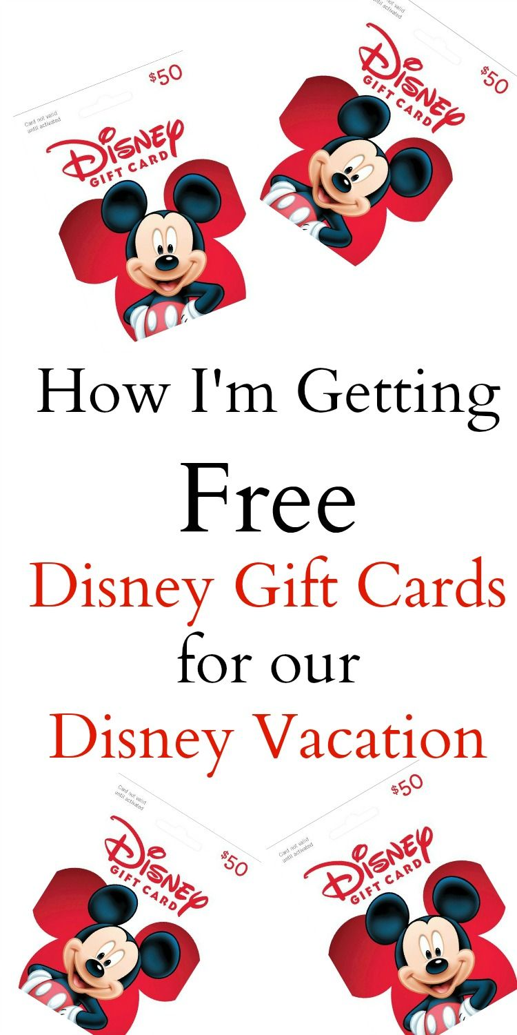 Best Place To Get Gift Cards How I M Getting Free Disney Gift Cards For Our Disney Vacation