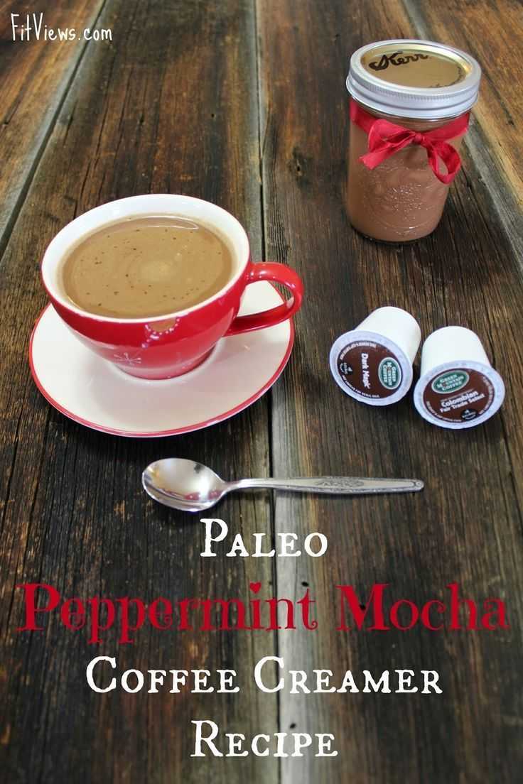 Paleo Peppermint Mocha Coffee Creamer Recipe (With images