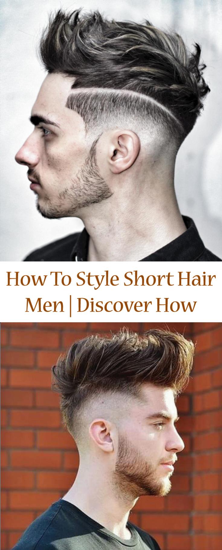 How To Style Short Hair Men Short Hair Hair Style And Undercut