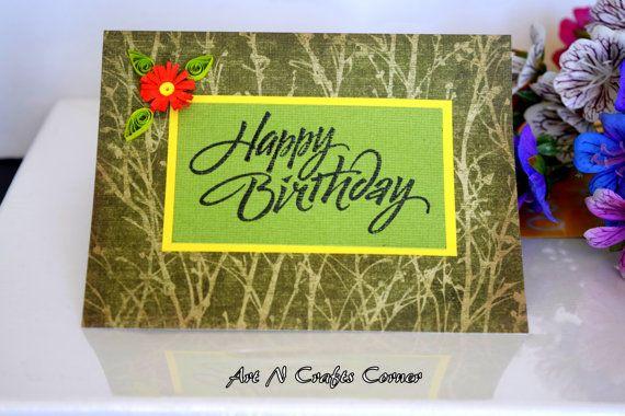 Handmade Card Birthday Card Green Color Birthday Cards Quilling Card Quilled Card Handmade Cards Ha Cards Handmade Handmade Birthday Cards Birthday Cards