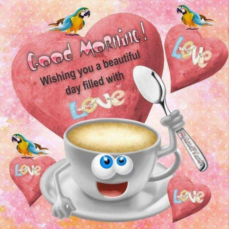 Good Morning Wishing You A Day Filled With Love Morning Good Morning  Morning Quotes Good Morning Quotes Morning Quote Good Morning Quote  Beautiful Good ...