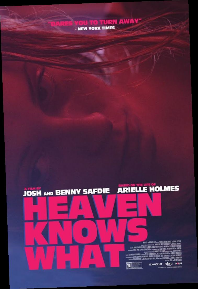 Heaven Knows What Film Completo Hd Streaming Italiano In 2020 Best Movie Posters Full Movies Online Free Full Movies Online