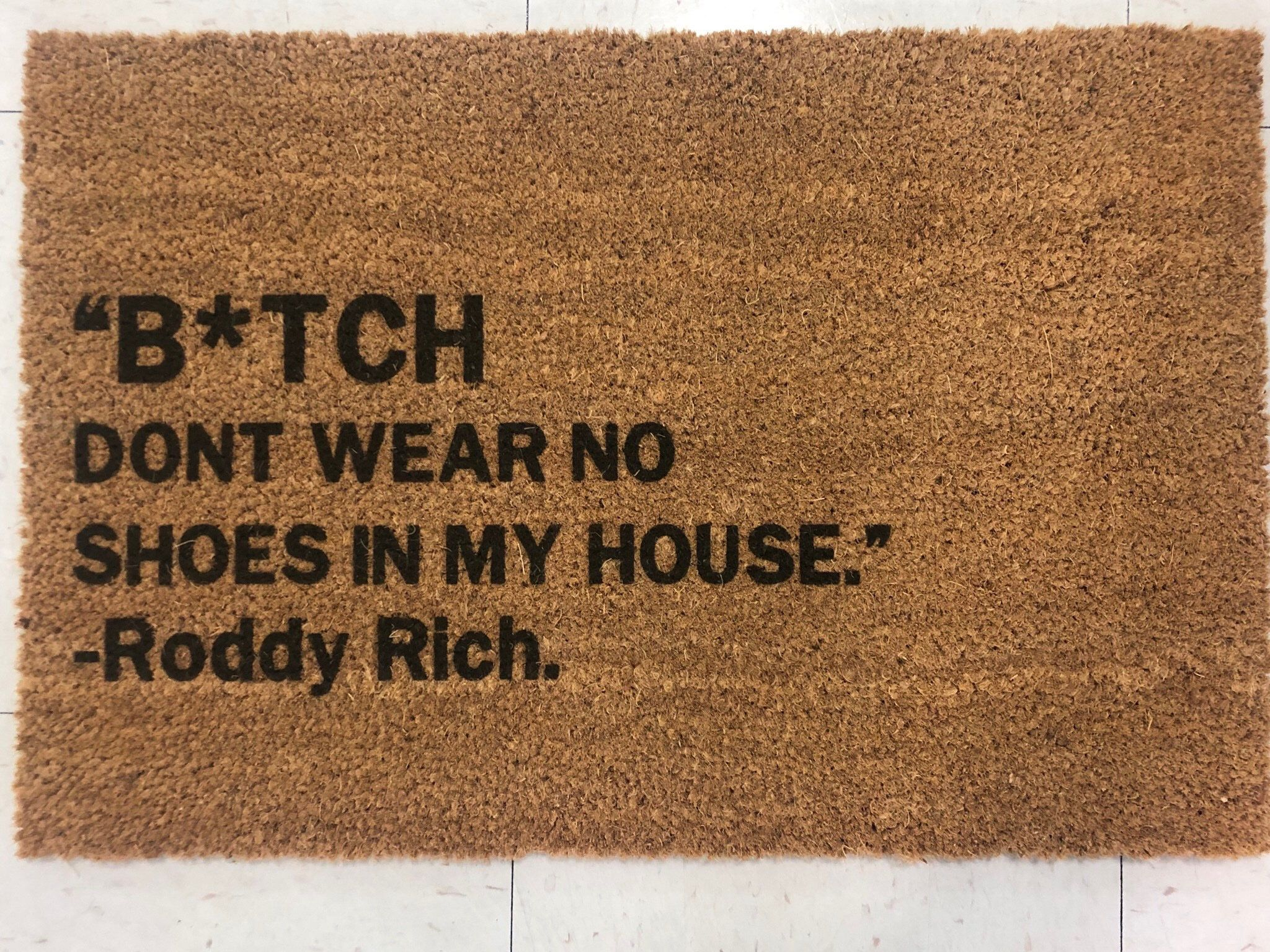 B** DON/'T WEAR NO SHOES IN MY HOUSE Carpet Rug Roddy Ricch