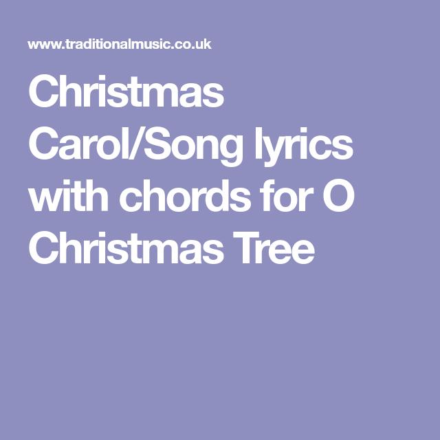 Christmas Carol/Song lyrics with chords for O Christmas Tree   Christmas carols songs, Carol ...