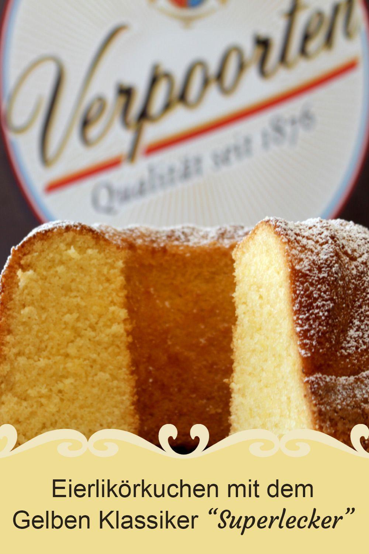 Eierlikörkuchen mit dem Gelben Klassiker ''Superlecker'' - Kuchenrezepte mit Eierlikör