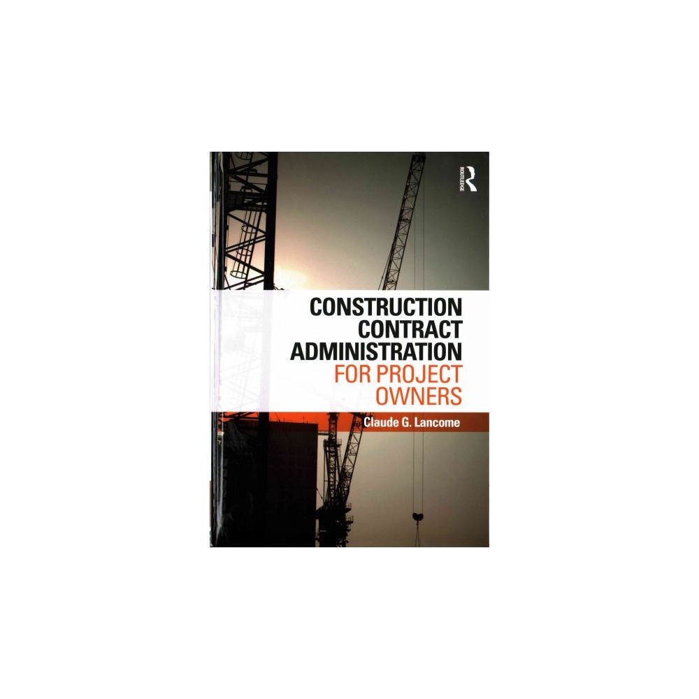Construction Contract Administration For Project Owners Hardcover