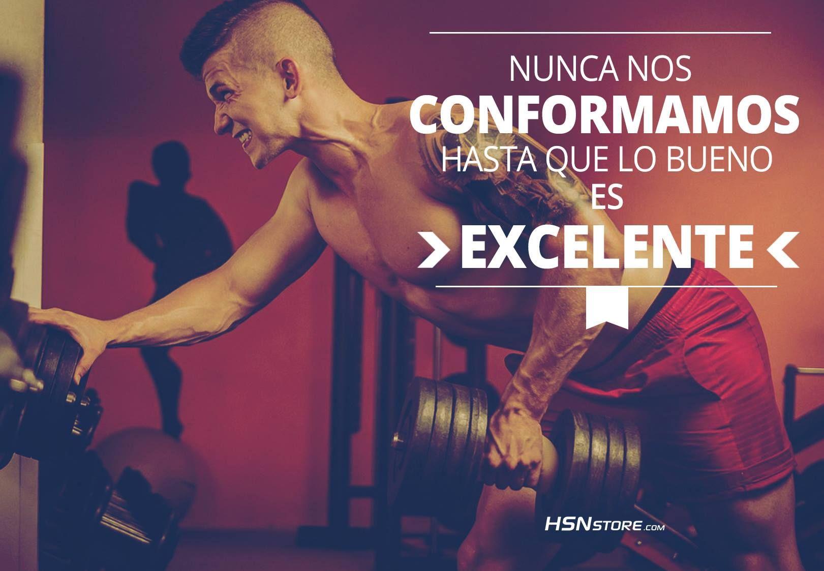 Nunca nos conformamos hasta que lo bueno es excelente. #fitness #motivation…