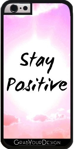 GrabYourDesign - Case for Iphone 6/6S Stay Positive Colorful Quote - by Petra