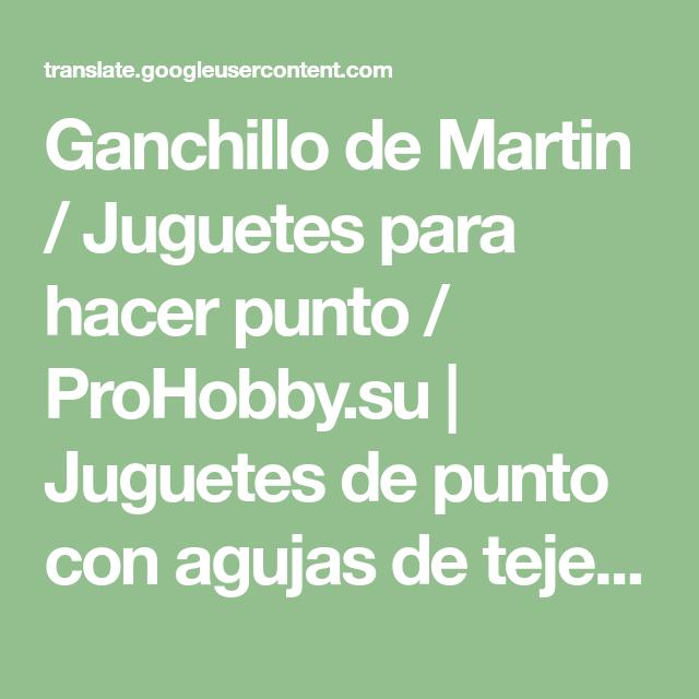 Ganchillo de Martin / Juguetes para hacer punto / ProHobby.su ...