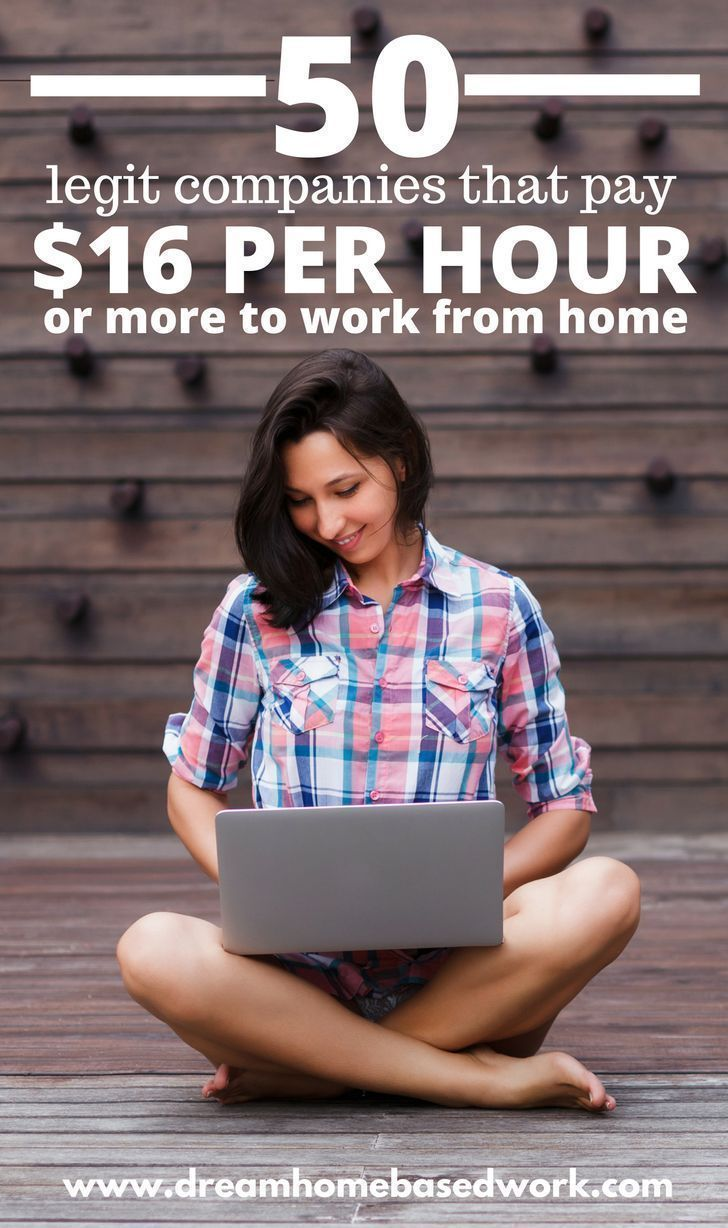 50 Legit Work from Home Jobs That Pay 16 Per Hour (or
