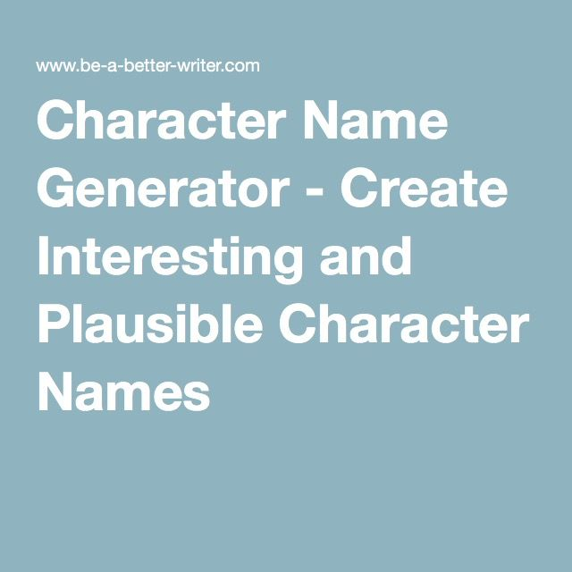 Character Name Generator Create Interesting And Plausible