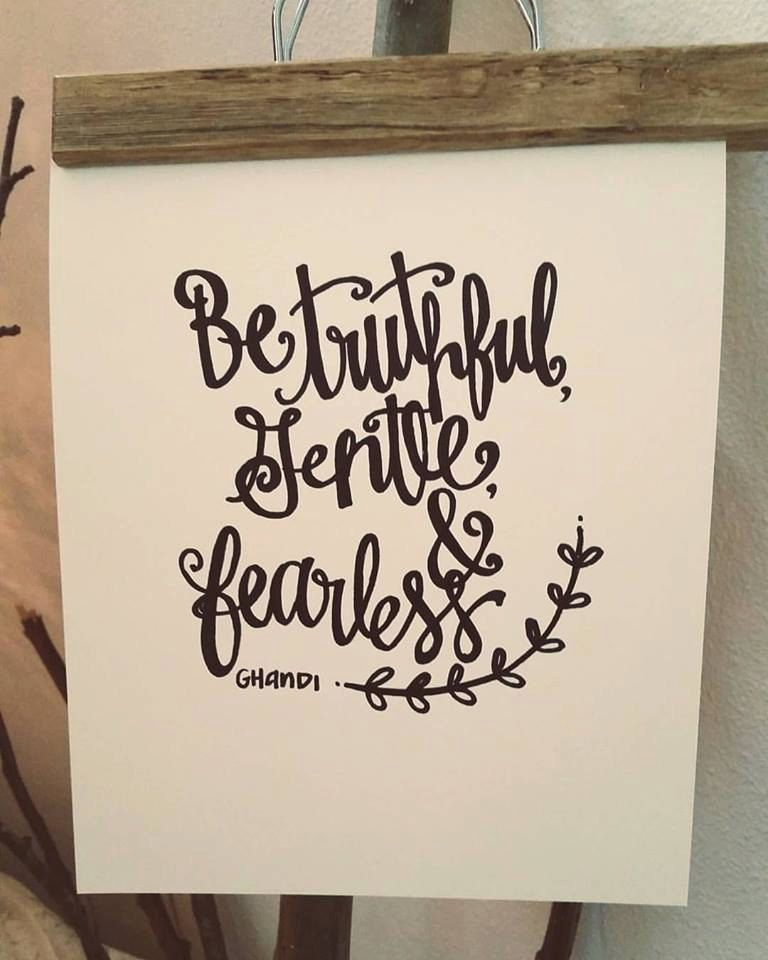 Be Truthful, Gentle, Fearless-Ghandi -Cardstock-hand-painted sign, rustic by FloraFawnDarling on Etsy