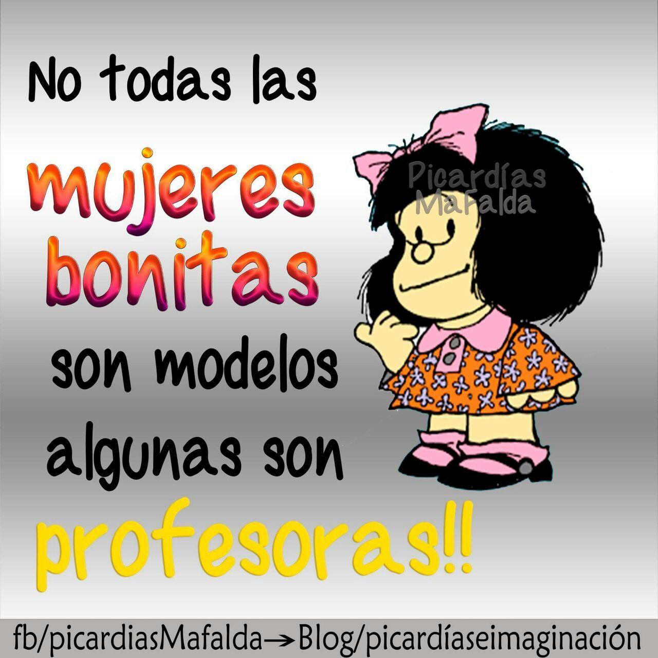En Mi Caso Profesora Productora Administradora De Empresas Traductora Chistes De Mafalda Mafalda Frases Mafalda Eres tierna, pero también eres muy valiente; en mi caso profesora productora