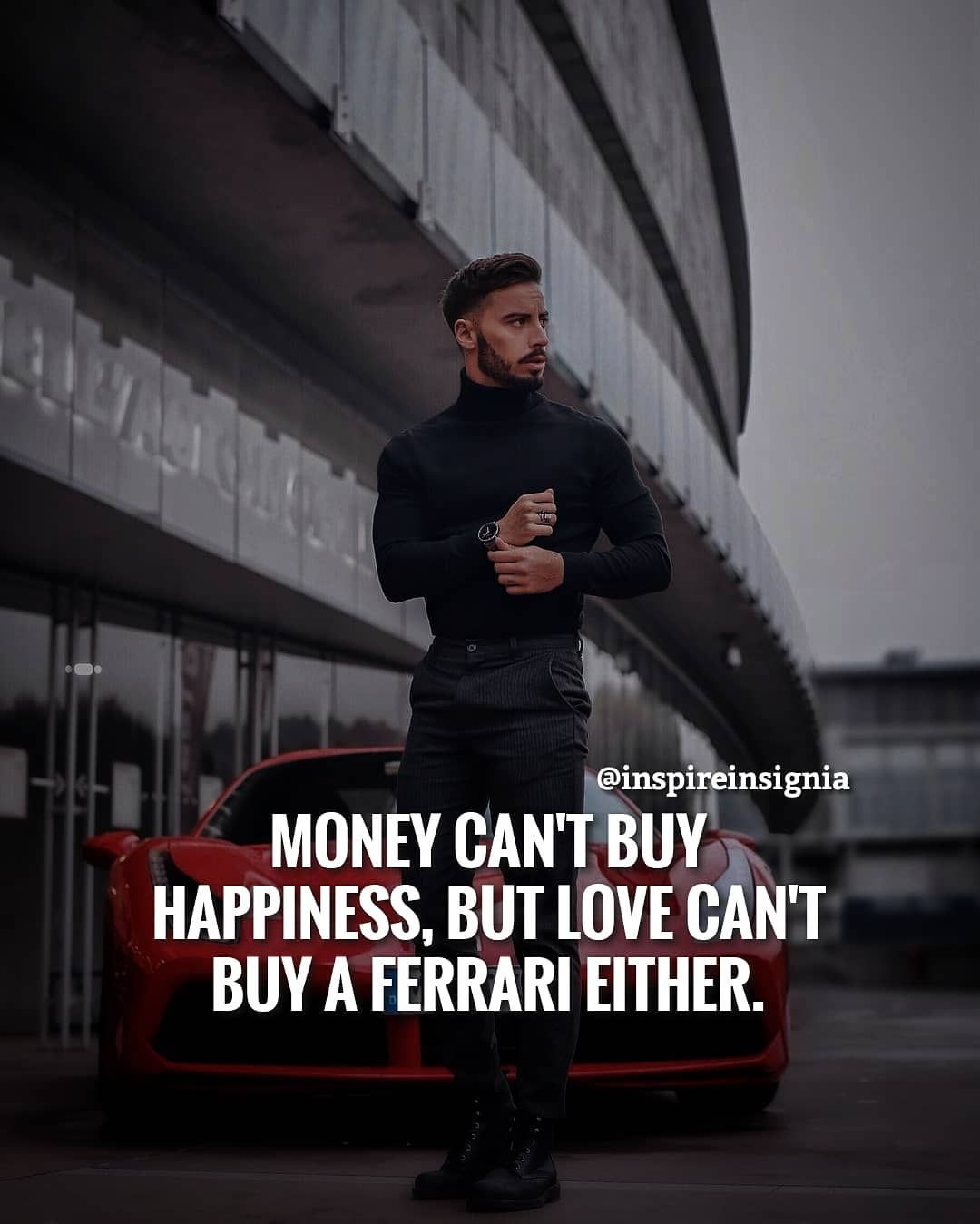 Money Can T Buy Happiness But Love Can T Buy A Ferrari Either Money Cant Buy Happiness Millionaire Quotes Kdrama Quotes