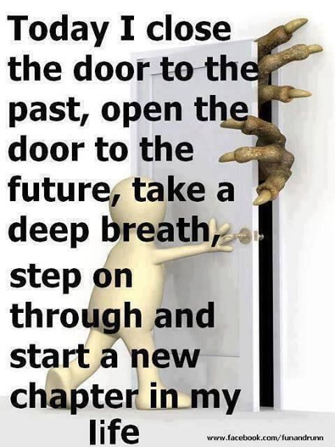 Sometimes We Have To Close The Door For A New Chapter Inspiration
