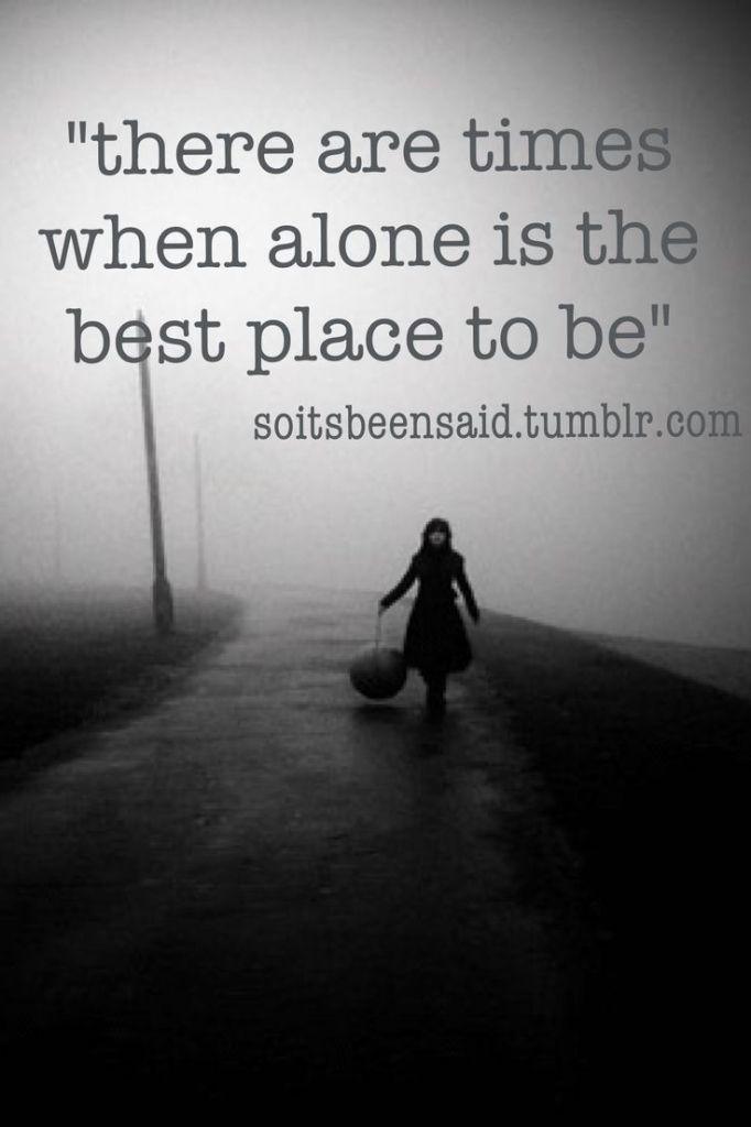 Want To Be Alone Quote Google Search Quotes Pinterest Alone