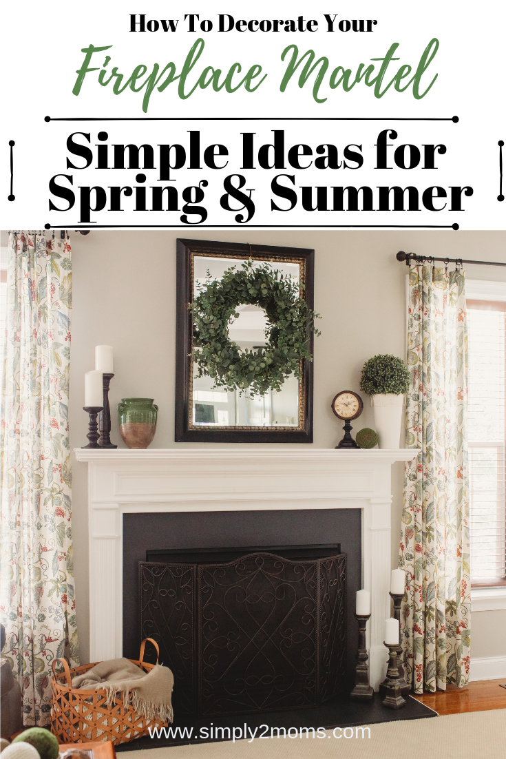 Summer Spring Fireplace Decor Simple Styling Tips Spring Mantle Decor Simple Fireplace Summer Mantle Decor
