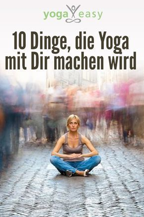 10 things yoga will do to you -  Yoga makes you healthy, happy and relaxed! Try it!  - #things #Yoga #YogaFitness #YogaFlow #YogaPoses #YogaSequences