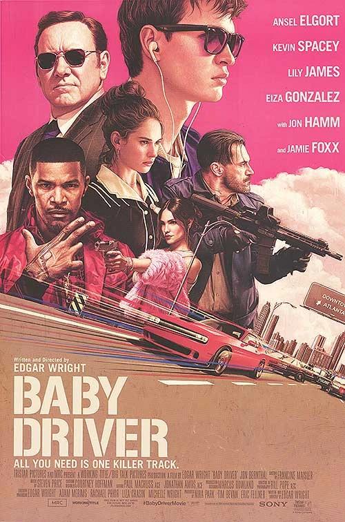 Baby Driver In 2020 Baby Driver Poster Baby Driver Baby Driver Full Movie