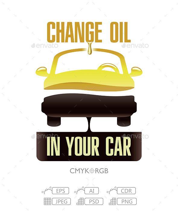Change Engine Oil In Your Car Oils Engineering Brochure Design Creative