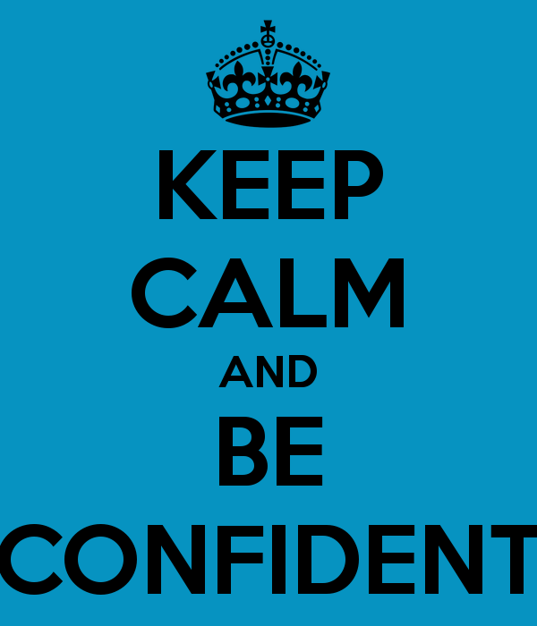 being calm and confident