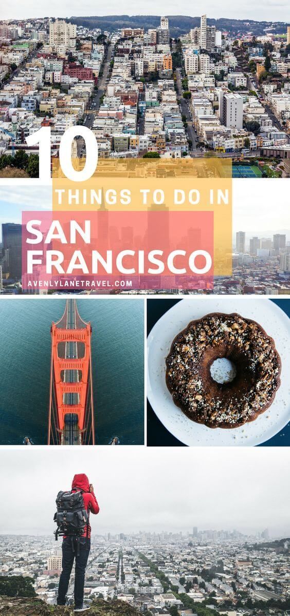 Top 10 Things To Do In San Francisco Lombard Street Golden Gate Bridge And