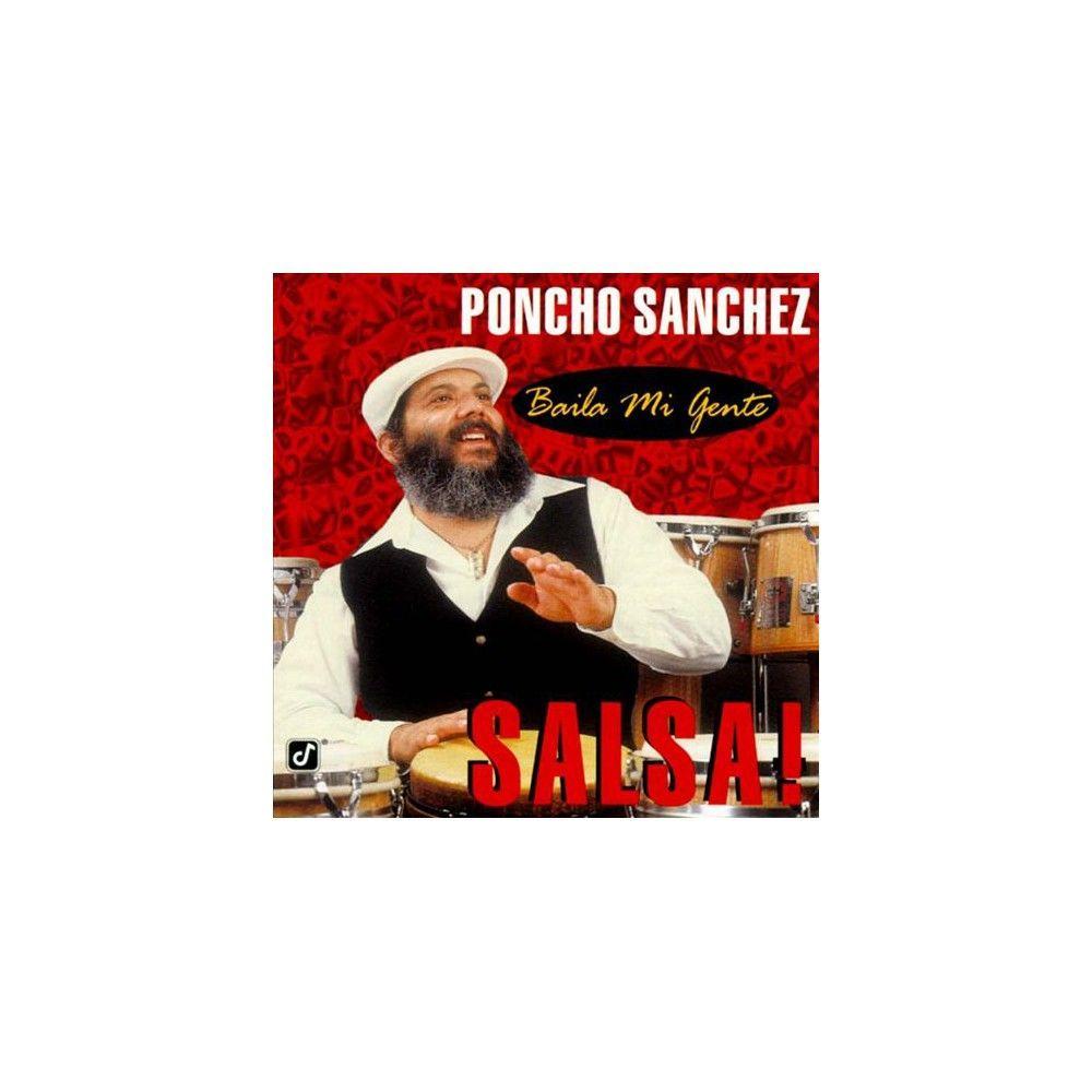 Poncho Sanchez - Baila Mi Gente: Salsa! (CD)