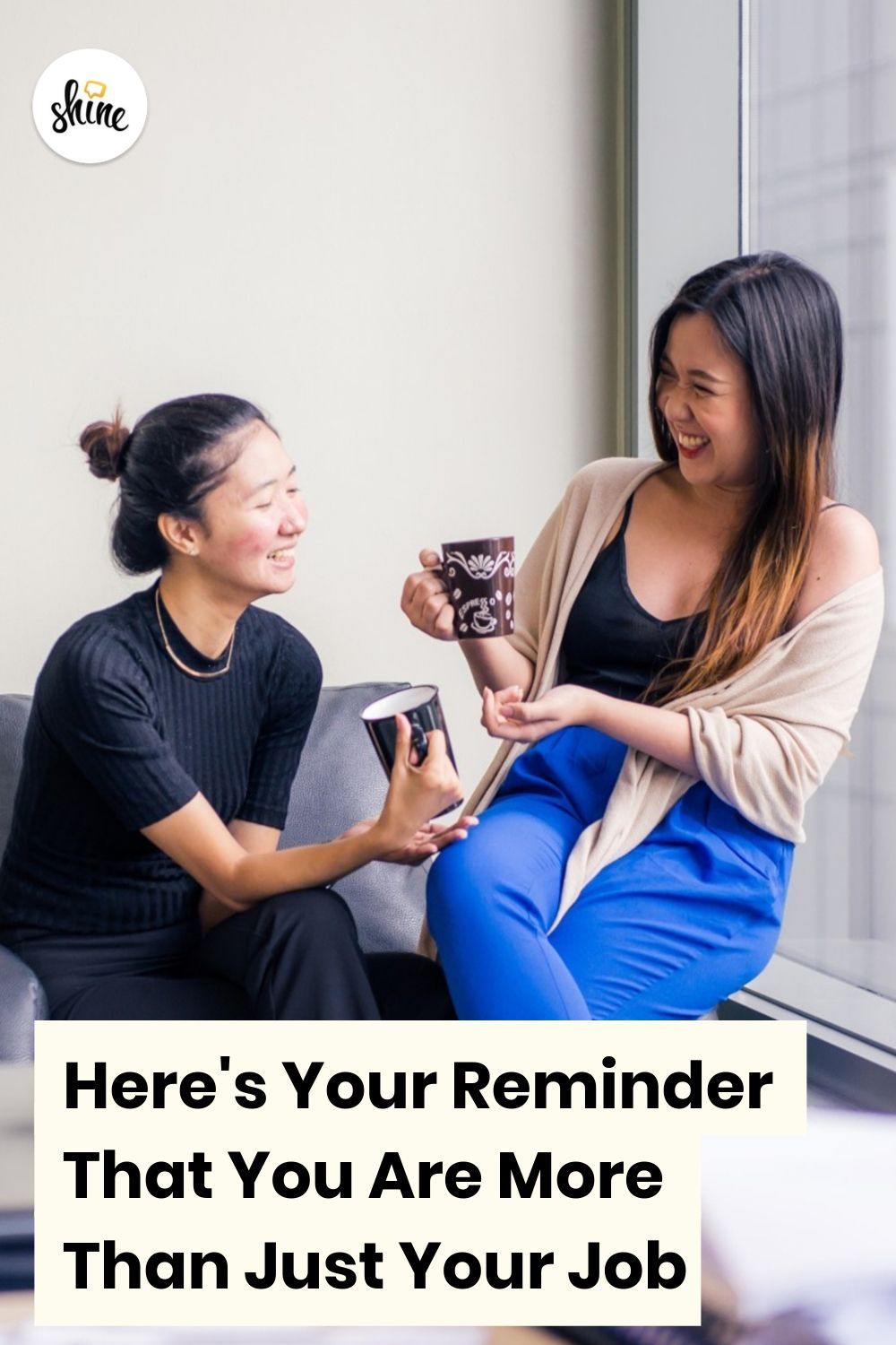 Here's Your Reminder That You Are More Than Just Your Job