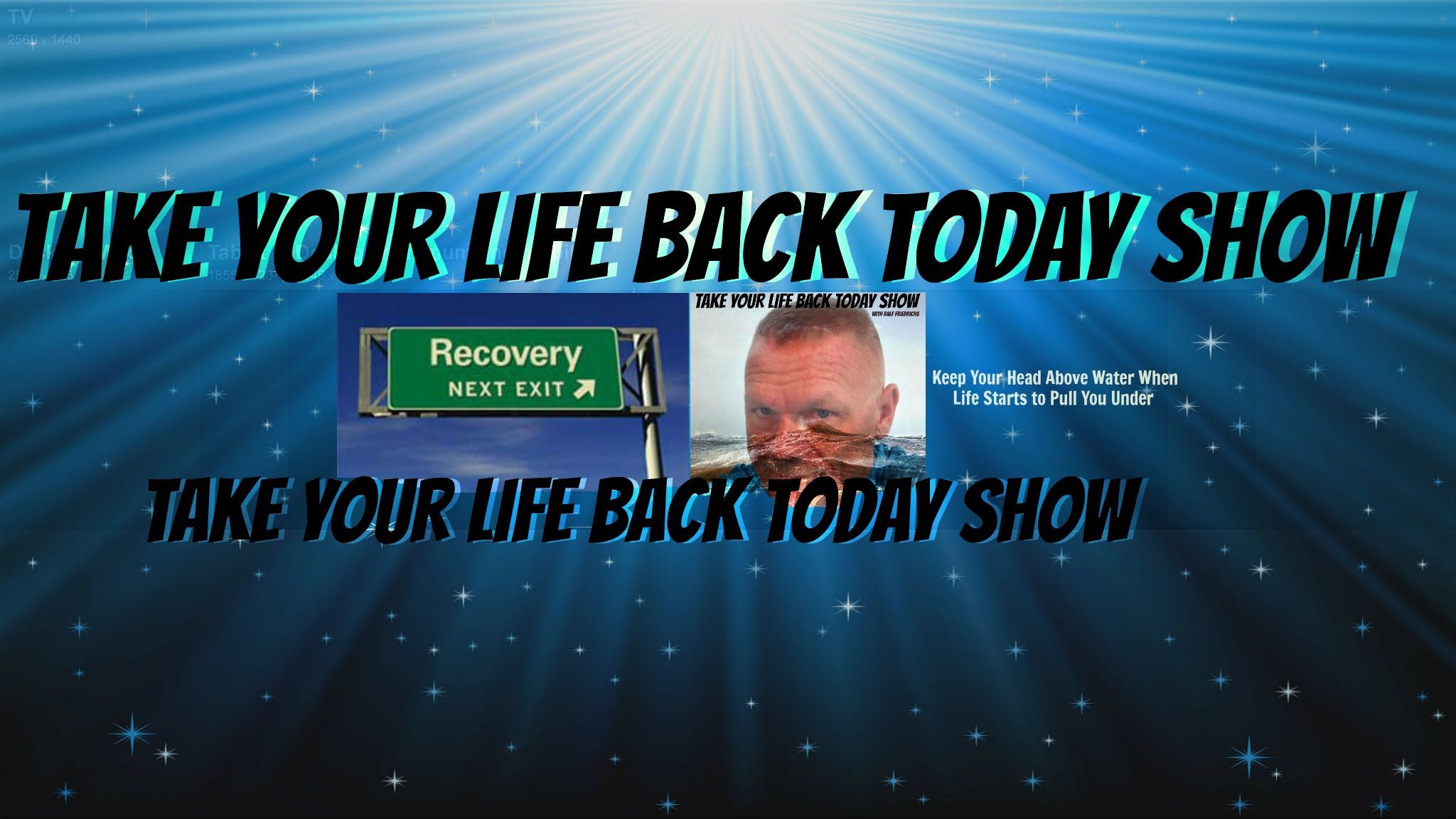 TAKE YOUR LIFE BACK TODAY SHOW WITH RALF FRIEDRICHS