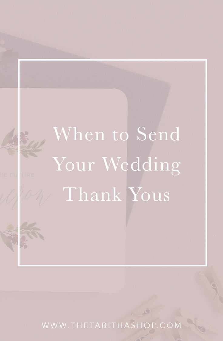 When To Send Your Thank Yous