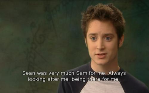 Sean was Elijah's Sam <3