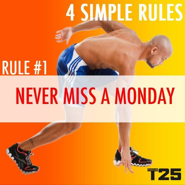 Rule #1: Never miss a Monday! #t25 #insanity | I Love Being