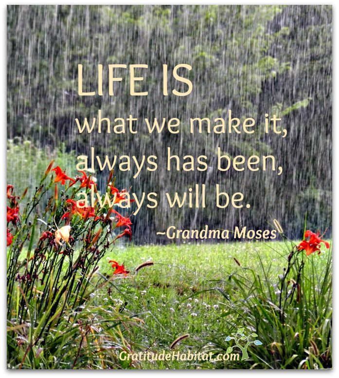 Life Is What We Make It Always Has Been Always Will Be Grandma