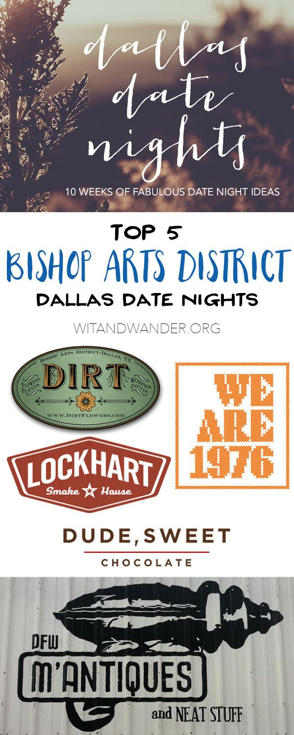 dallas date nights: part eight (bishop arts district | our