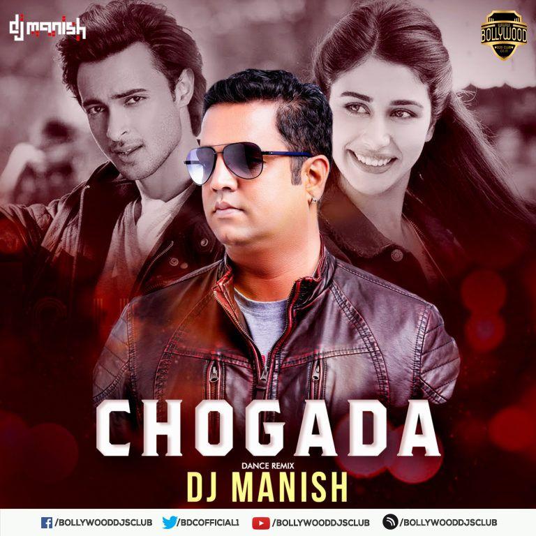 Chogada Tara Dance Remix Dj Manish Download Http Bit Ly 2mup0kh For Latest Updates Visit Https Www Bollywooddjsclub Co In Dance Remix Dj Remix