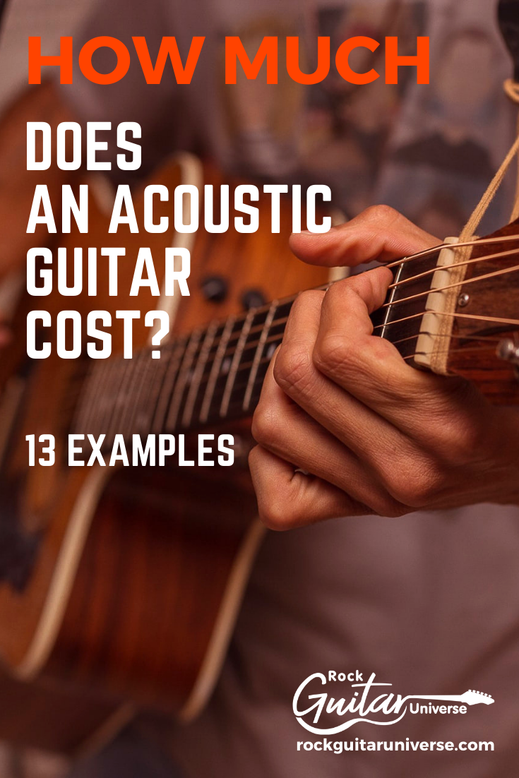 How Much Does An Acoustic Guitar Cost 13 Examples Guitar Acoustic Guitar Acoustic