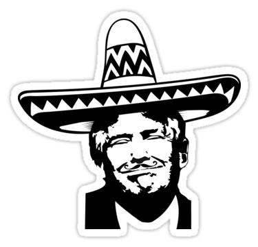 Pegatina El Anti Trump Mexico Sombrero Bigote Regalo De Estados Unidos De Donsanoj Sombreros Sombrero Mexicano Pegatinas