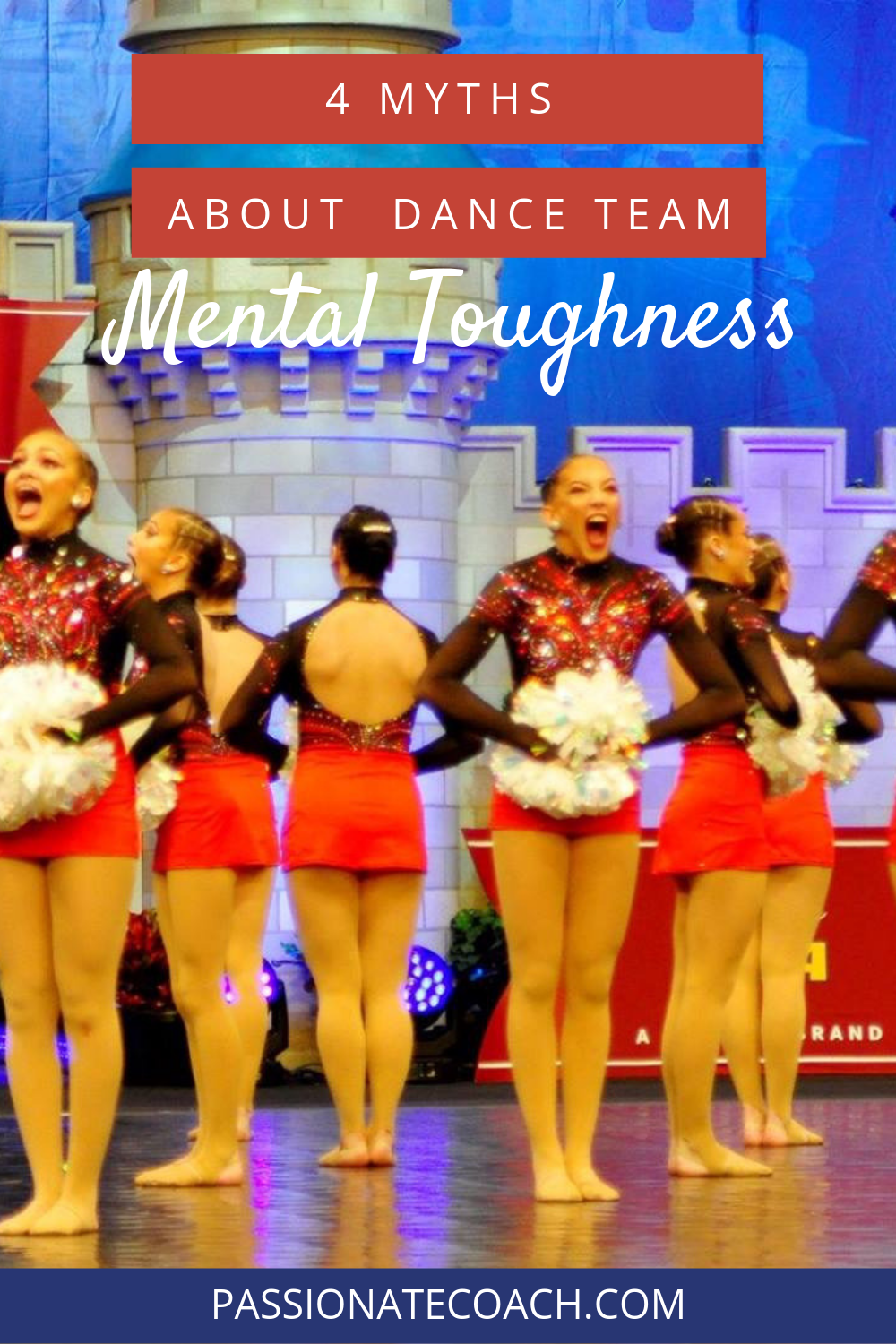 4 Mental Toughness Myths Holding You Back From Your Peak Performance Passionate Coach Dance Coach Dance Teams Coaching Skills