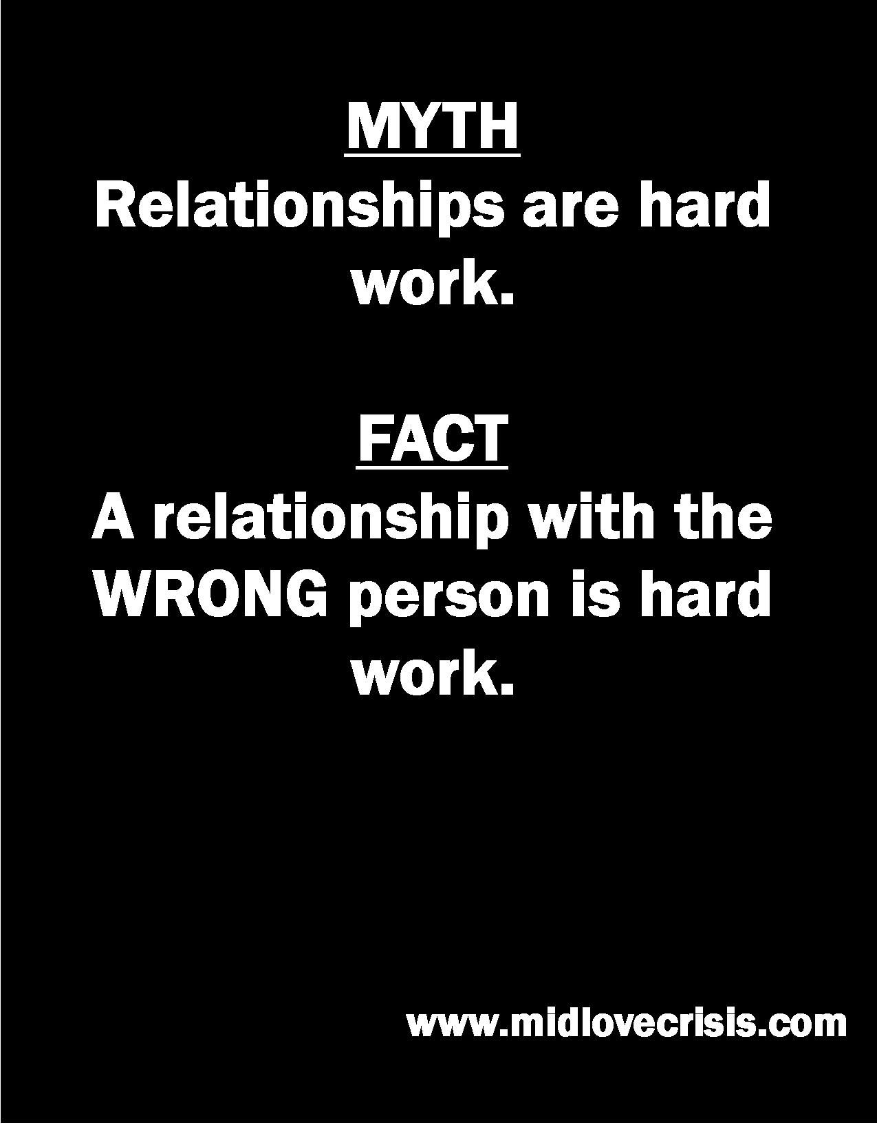 Myth Relationships Are Hard Work Fact A Relationship With The