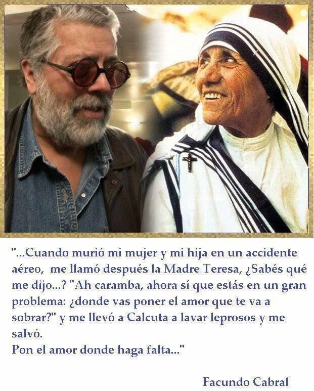 Frases Madre Teresa Facundo Cabral Buscar Con Google