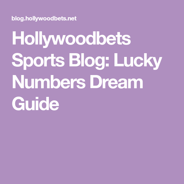Hollywoodbets Sports Blog Lucky Numbers Dream Guide Fafi