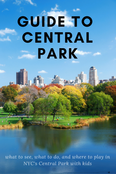 Guide To Exploring Central Park With Kids With Images Travel