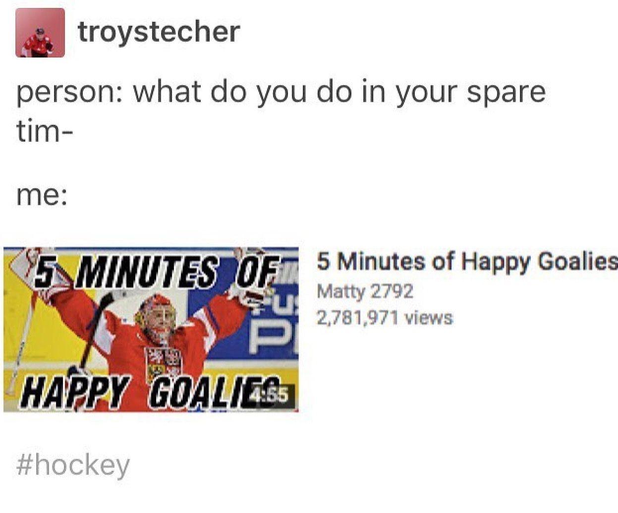 Happy goalies make ME happy. They deserve happiness.