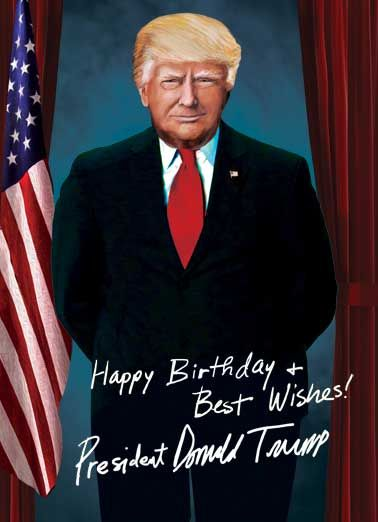 Make Your Birthday Huge Funny Political Card President Trump Presidential Signature
